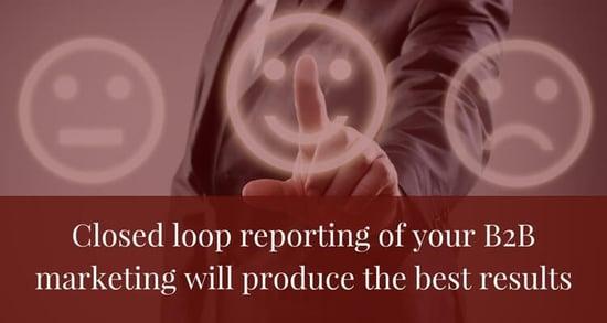 Closed-loop-reporting-of-your-BtoB-marketing-will-produce-the-best-resul....jpg