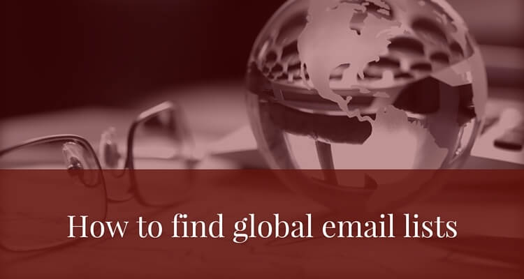 How-to-find-global-email-lists-post.jpg