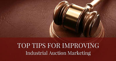 Top_Tips_For_Improving_Industrial_Auctions_Marketing_Post.jpg
