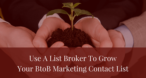 Use A List Broker To Grow Your Btob Marketing Contact List BLOG.png
